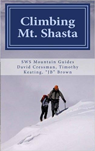Climbing Mt Shasta, California Mountain Guide JB Brown SWS Mountain Guides California Ski Guides